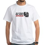 Be Afraid of Obama White T-Shirt