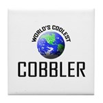 World's Coolest COBBLER Tile Coaster