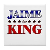 JAIME for king Tile Coaster