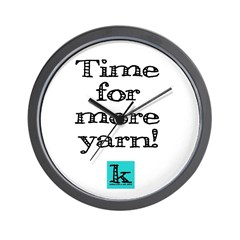 Time for more yarn [small] Wall Clock