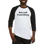 Boycott Something Men's Long Sleeve Tee