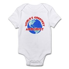 World's Greatest Arbor.. (F) Infant Bodysuit