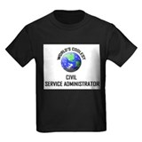 World's Coolest CIVIL SERVICE ADMINISTRATOR T