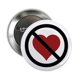 No Love 2.25&quot; Button
