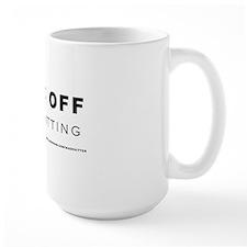 F*ck Off Ceramic Mugs