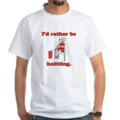 Rather be Knitting White T-Shirt