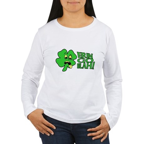 Erin Go Blah! Womens Long Sleeve T-Shirt