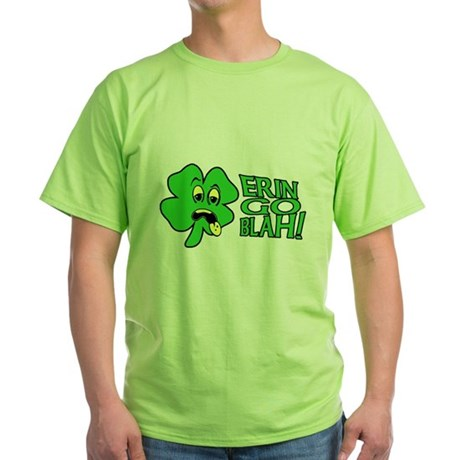 Erin Go Blah! Green T-Shirt