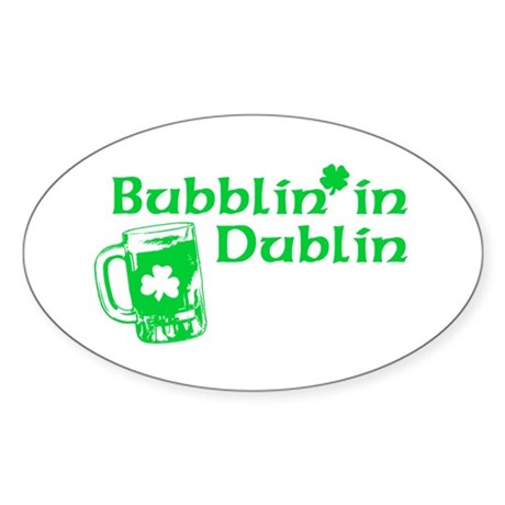 Bubblin' in Dublin Oval Sticker