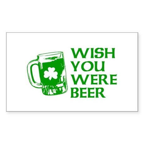 Wish You Were Beer Rectangle Sticker