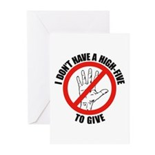 I Don't Have A High Five To G Greeting Cards (Pk o