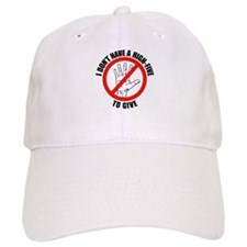 I Don't Have A High Five To G Baseball Cap