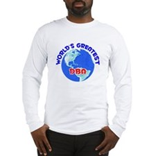 World's Greatest DBA (E) Long Sleeve T-Shirt