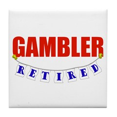 Retired Gambler Tile Coaster