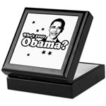 Who's your Obama? Keepsake Box