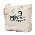 Who's your Obama? Tote Bag