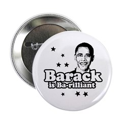 "Barack is Barilliant 2.25"" Button (10 pack)"