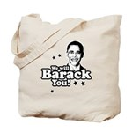 We will Barack you Tote Bag