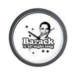 Barack it all night long Wall Clock