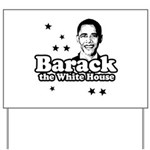 Barack the White House Yard Sign