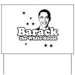 Barack the White House Yard Sign