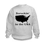 Barackin' in the USA Kids Sweatshirt