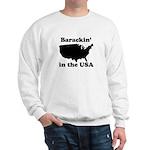 Barackin' in the USA Sweatshirt
