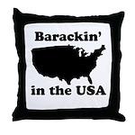 Barackin' in the USA Throw Pillow