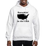 Barackin' in the USA Hooded Sweatshirt
