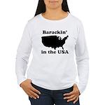 Barackin' in the USA Women's Long Sleeve T-Shirt