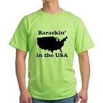 Barackin' in the USA Green T-Shirt