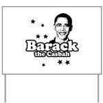 Barack the Casbah Yard Sign