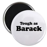 Tough as Barack Magnet