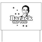 Barack the vote Yard Sign