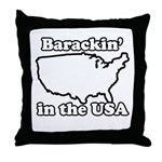 Barackin' in the USA Throw Pillow