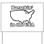 Barackin' in the USA Yard Sign