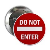 Do Not Enter - Button