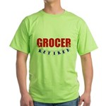 Retired Grocer Green T-Shirt