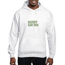 Respect Raw Food Hoodie
