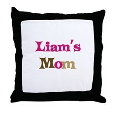 Liam's Mom  Throw Pillow