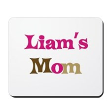 Liam's Mom  Mousepad