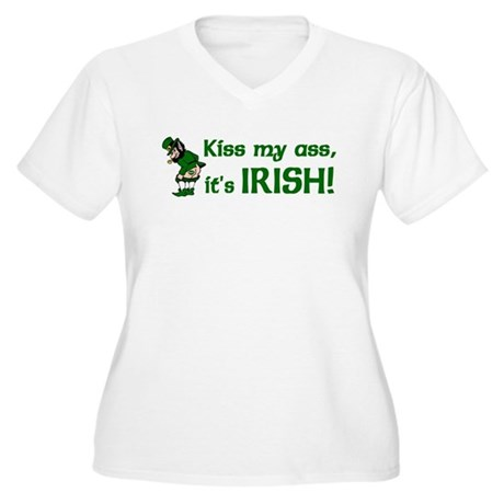 Kiss my Ass it's Irish Women's Plus Size V-Neck T-