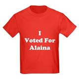 I Voted For Alaina T