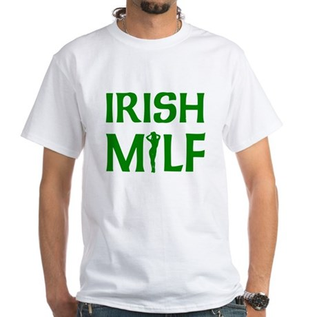 Irish MILF White T-Shirt