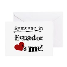 Ecuador Loves Me Greeting Card