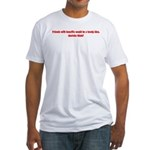 Friends With Benefits Fitted T-Shirt