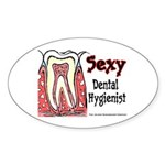 Sexy Dental Hygienist 2005 Oval Sticker
