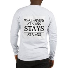 STAYS AT ALAN'S Long Sleeve T-Shirt