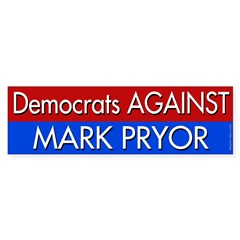 Democrats Against Mark Pryor Bumper Sticker