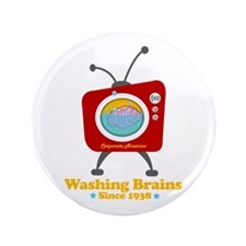 "Washing Brains - Since 1938 3.5"" Button"